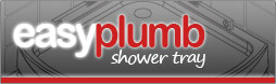 Easy Plumb Shower Tray